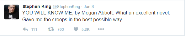 Stephen King Tweet that is recommending You Will Know Me by Megan Abbott