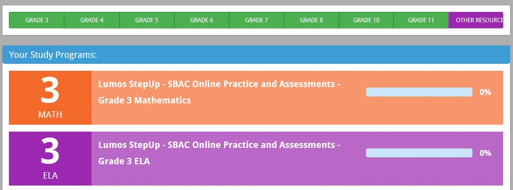 Grade 3. Grade 4. Grade 5. Grade 6. Grade 7. Grade 8. Grade 10. Grade 11. Other Resources. Your Study Programs: 3 Math Lumos Step Up - SBAC Online Practice and Assessments - Grade 3 Mathematics. 3 ELA - Lumos Step Up - SBAC Online Practice and Assessments - Grade 3 ELA